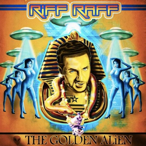 Riff Raff The Golden Alien Cover