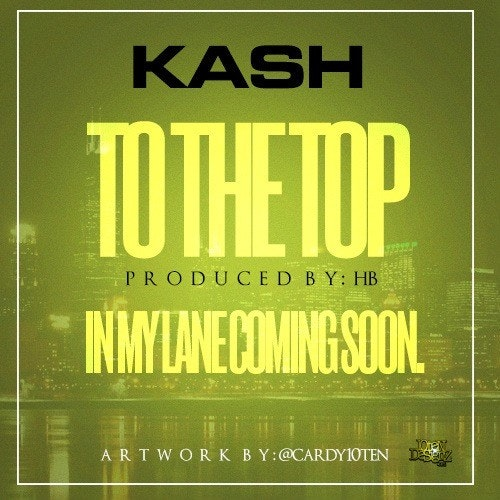 kash to the top single