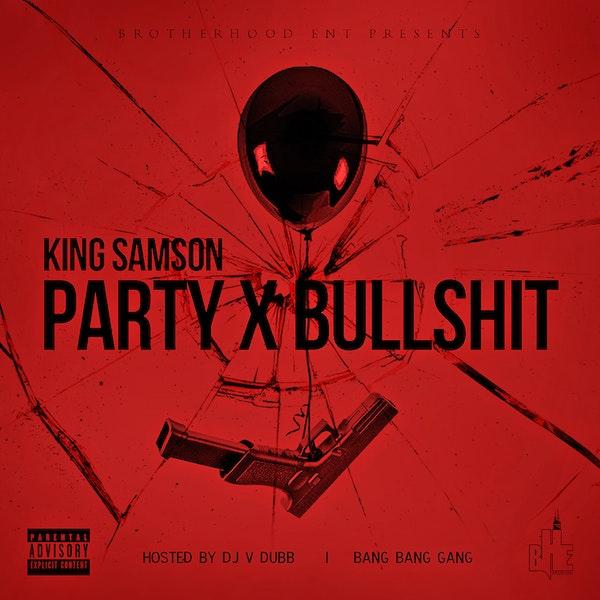 king samson party bullshit cover