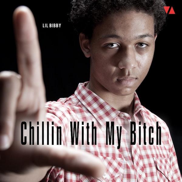 lil bibby Chillin With My Bitch