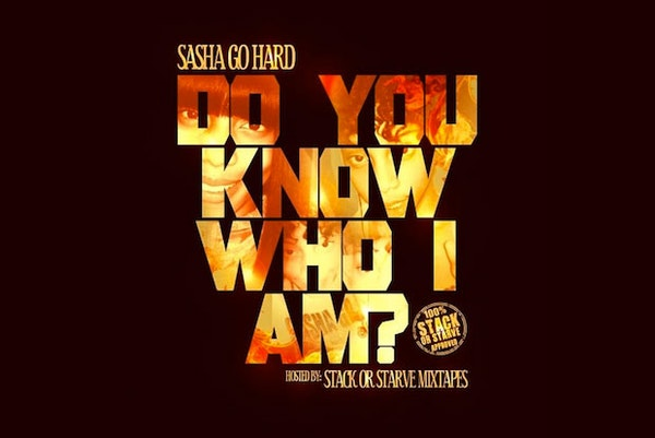 sashagohard do you know who i am mixtape cover
