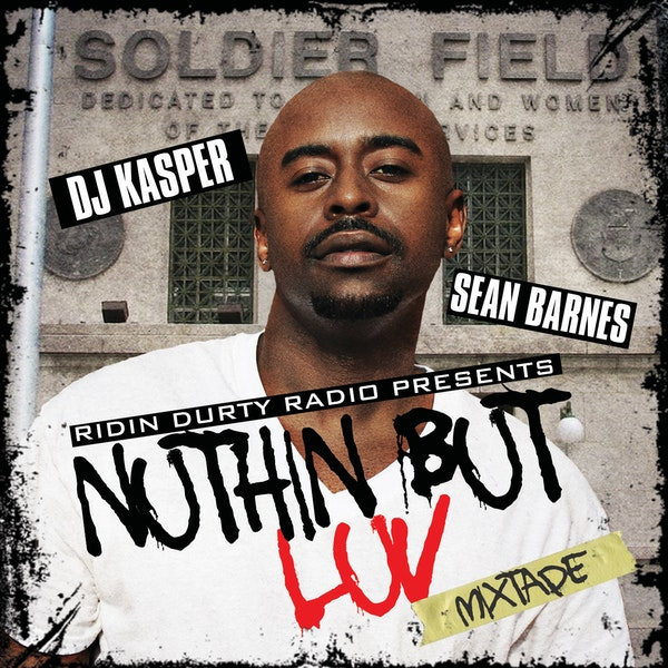 sean barnes nothin but love mixtape cover