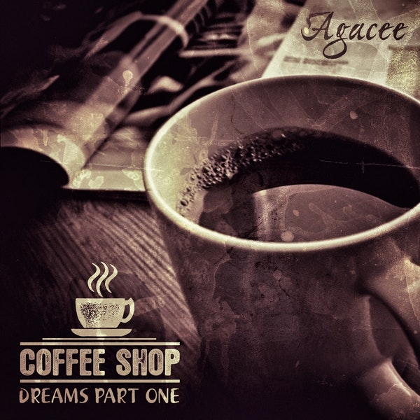 Agacee Coffee House Dreams Front