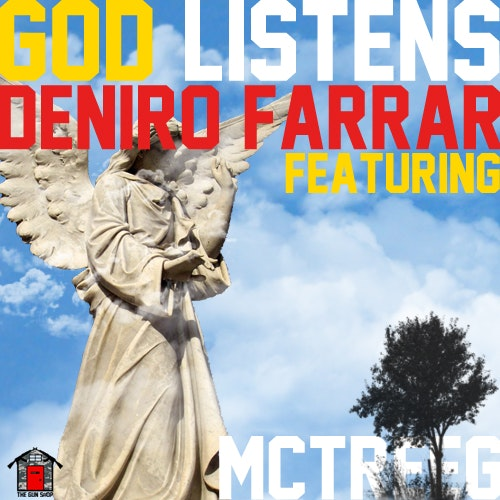 Deniro Farrar Tree God Listens