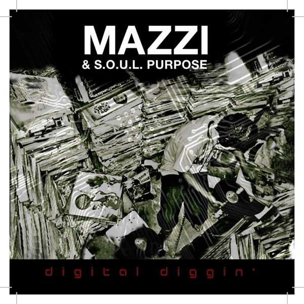 mazzi soul purpose digital diggin