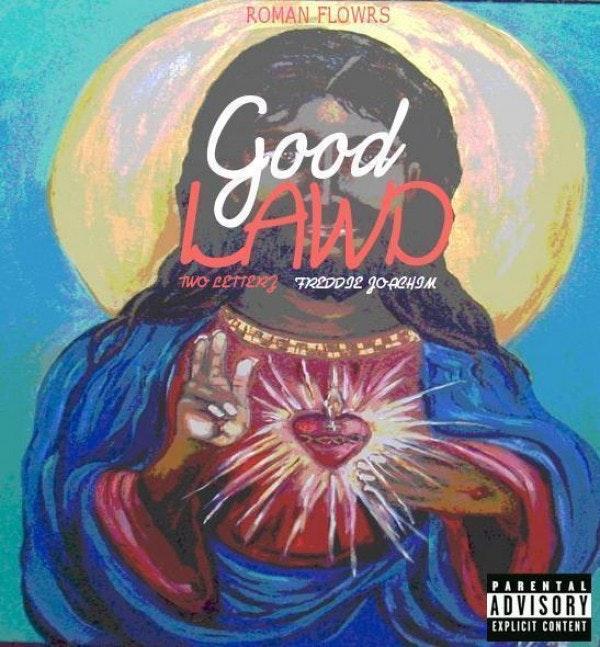 GOOD-LAWD-COVER-ART