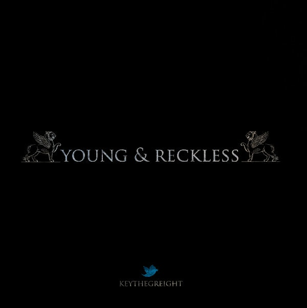 Keythegreight-Young-And-Reckless-Cover
