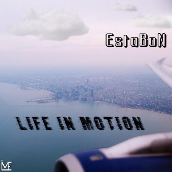 EstaBoN-Life-In-Motion-Cover