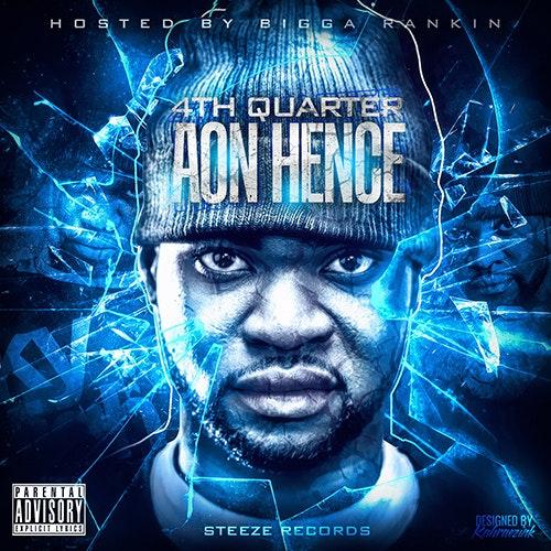 "Aon Hence ""4th Quarter"" [Mixtape]"