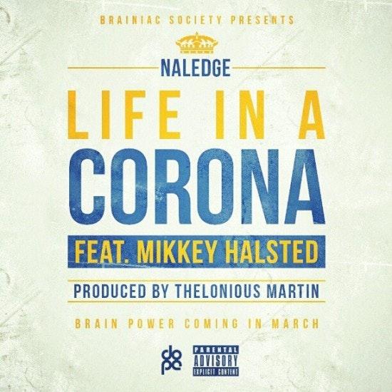 Life In a Corona