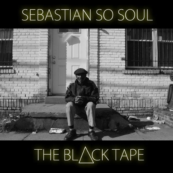 Sebastian so Soul the black tape