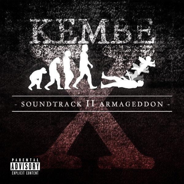 Kembe_X_Soundtrack_to_armagedon