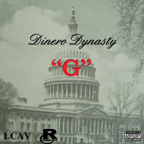 "Dinero Dynasty ""Capital G"""