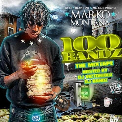 Marko Montana 100 Bandz