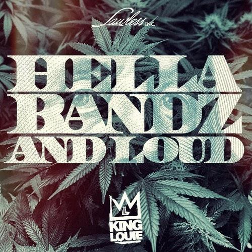 king-louie-Hella-Bandz-and-Loud