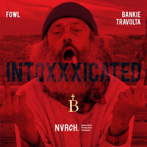 Fowl-bankie-travolta-intoxxxicated