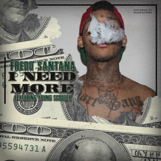 Fredo-Santana-Young-scooter-I-Need-More