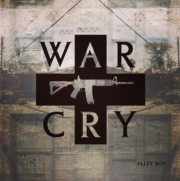 alley-boy-war-cry