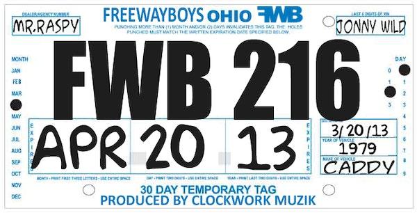 Mr Raspy freeway boys 30 day tags