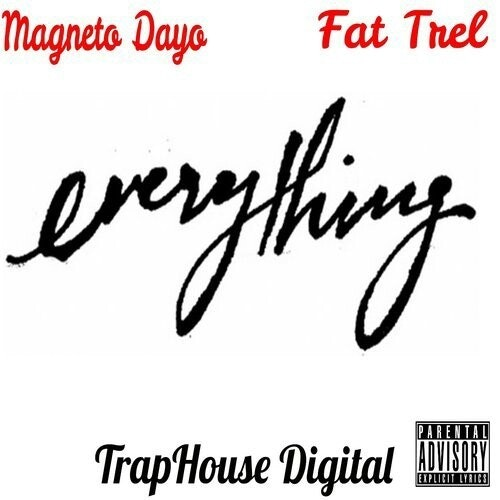 magneto-dayo-fat-trel-everything