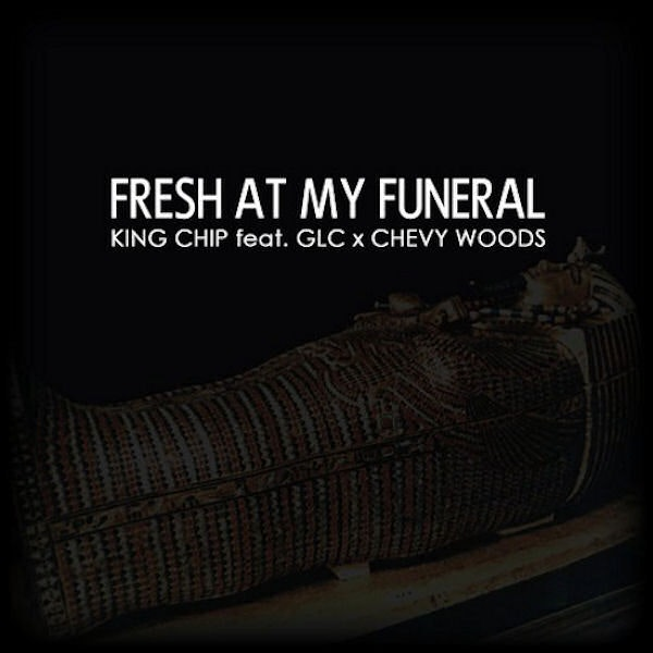 king-chip-fresh-at-my-funeral-cover-1