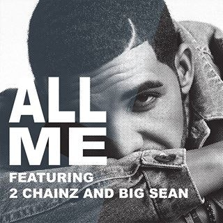 drake-2chainz-big-sean-all-me