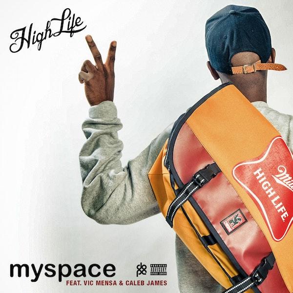 high-life-vic-mensa-caleb-james-myspace