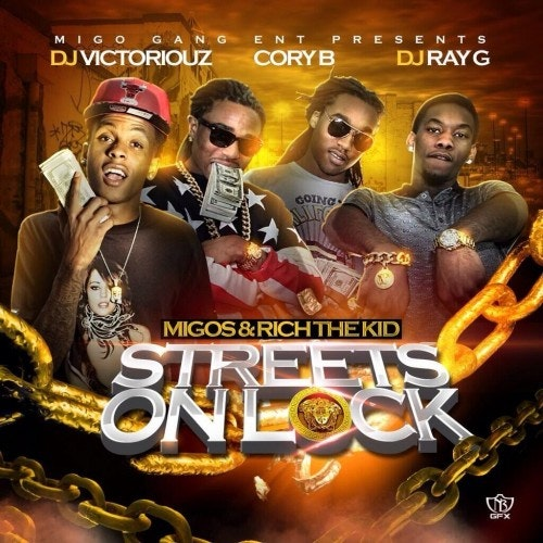 migos-rich-the-kid-streets-on-lock