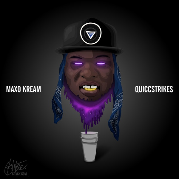 Maxo-Kream-quicc-strikes