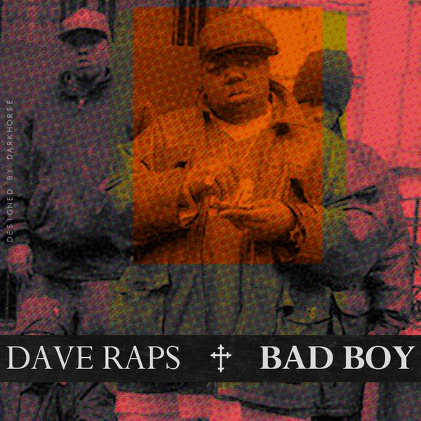 dave-raps-bad-boy