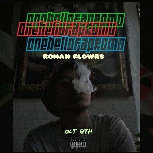 roman-flowrs-onehellofapromo