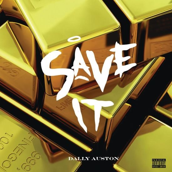 dally-auston-save-it