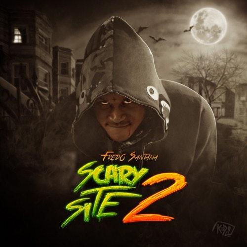 fredo-santana-scary-site-2-cover