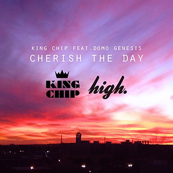 king-chip-cherish-the-day
