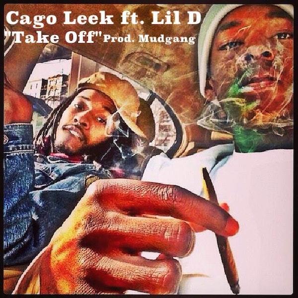 Cago Leek & Lil D