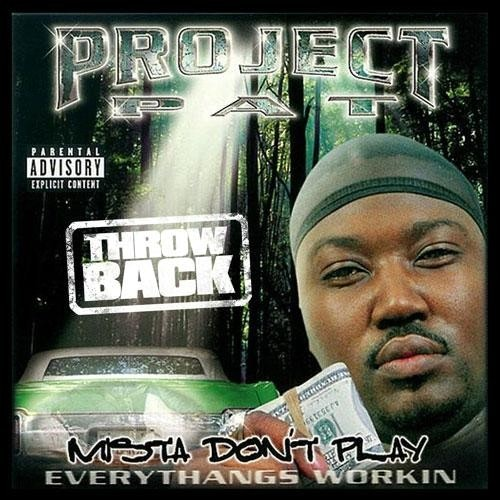 project-pat-mista-dont-play