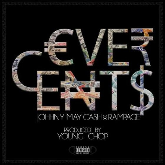 Young-Chop-Johnny-May-Cash-Rampage-8TMG-Ever-Cent