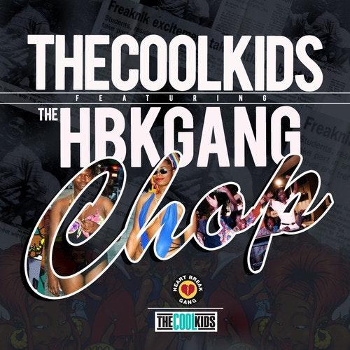 cool-kids-hbk-gang-chop
