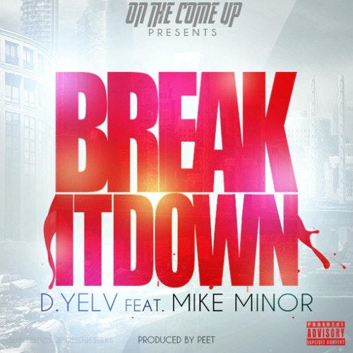 d-yelv-break-it-down