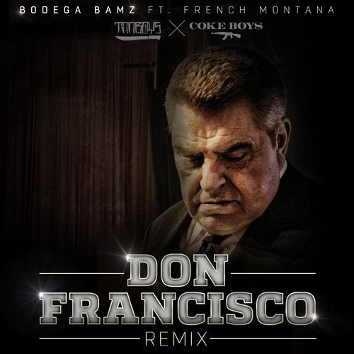 don-francisco-french-montana-bodega-bamz-remix
