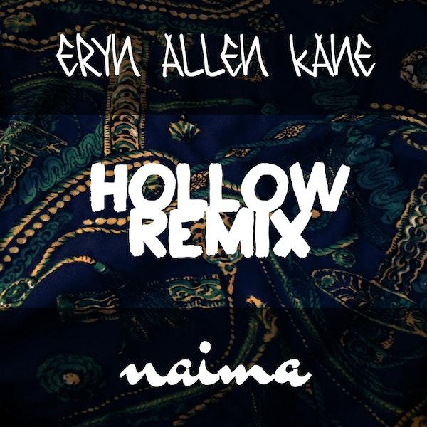 eryn-allen-kane-hollow-naima-remix