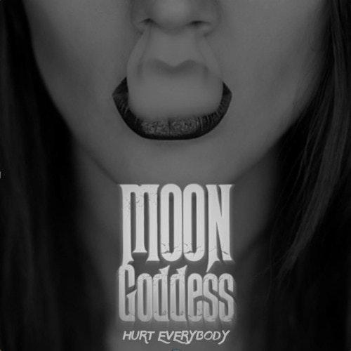 hurt-everybody-moon-goddess