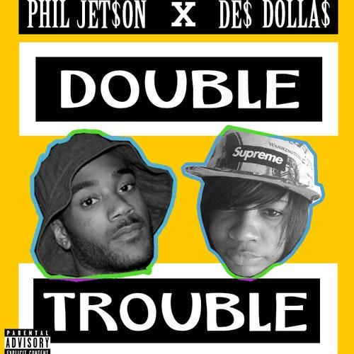 phil-jetson-des-dollars-double-trouble