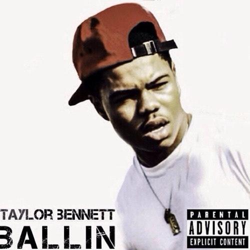 taylor-bennett-ballin