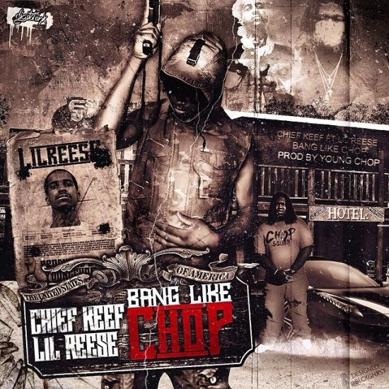 bang-like-chop-young-chop-chief-keef-lil-reese