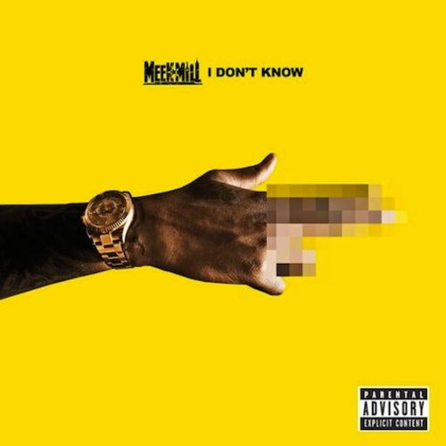 MEEK-MILL-PALOMA-FORD-I-DONT-KNOW