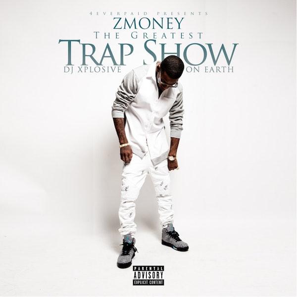 Z-MONEY-TRAP-SHOW