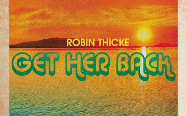robin-thicke-get-her-back