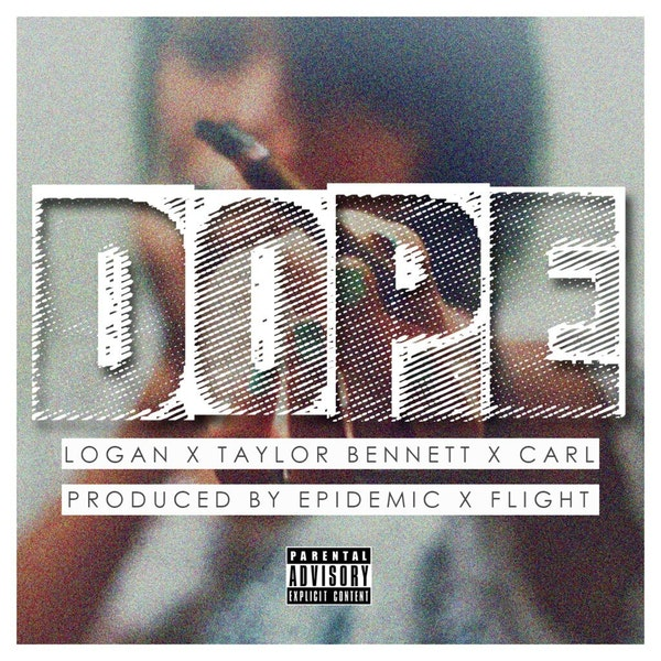 dope-logan-taylor-bennett-carl-flight-epidemic
