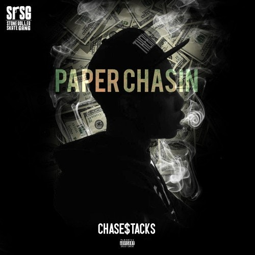 chase-stacks-paper-chasin